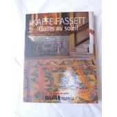 Quilts Au Soleil de KAFFE FASSETT