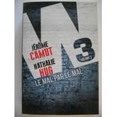 W3 Volume 2 - Le Mal Par Le Mal de JER�ME CAMUT