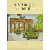 Historique Du 46e R.I. De Mazarin � Berlin 1644-1994 de Youri Carbonnier