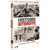 Histoire Interdite - Hitler : Les Secrets De L'ascension D'un Monstre / Les Derniers Secrets Des Nazis