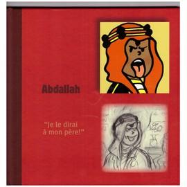 Abdallah  je le dirai à mon père - Michael Farr