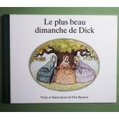 Le Plus Beau Dimanche De Dick - Elsa Beskow - Editions Bonnier 1980. de Elsa BESKOW