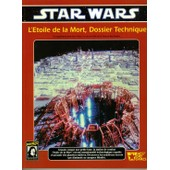 Star Wars - L'�toile De La Mort, Dossier Technique