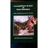 Les Papillons De Jour Et Leurs Biotopes de ligue suisse pour la protection de la nature