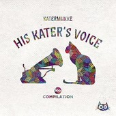 Katermukke 100 Compilation - His Kater's Voice - Diverse