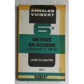 Annales Vuibert - Classe De 7�, Cm2 (Entr�e En Sixi�me, 6�, 6�me, 6i�me, 6 �, �me, I�me) - Ann�e 1977. de Livre du Ma�tre.