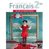 Fran�ais 2nde La Vie En Toutes Lettres de La�titia Boisseau