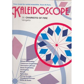 Chariots Of Fire - Kaleidoscope N° 28 - Partition - Conducteur et parties d'ensemble variable
