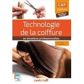 Technologie De La Coiffure En Situation Professionnelle : Cap Coiffure - Livre Du Professeur de Philippe Campart