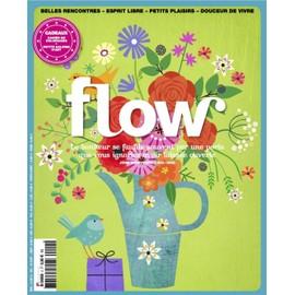 Flow N�4 Le Bonheur Se Faufile Par Une Porte Que Vous Ignorez Avoir Laiss�e Ouverte