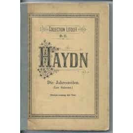 haydn, die jahreszeiten (les saisons) oratorium, clavier auszug mit deutschem und franzosischem text
