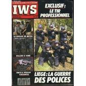 Iws- Le Monde Des Armes Et De La Securite- N� 34 -Juin 1990 Mensuel- Exclusif: Le Tir Professionnel- La Brigade Du M�tro- Dealers Et Skins- Smith Et Wesson Centennial- Li�ge: La Guerre Des ... de COLLECTIF
