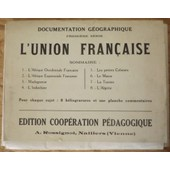 Documentation G�ographique - Premi�re S�rie - L'union Fran�aise de Collectif