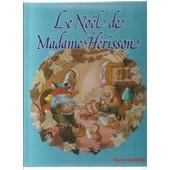 [ Livre Enfants / Jeunesse ] Le No�l De Madame H�risson de susannah bradley ( illustrations : kate lloyd-jones & kenneth mckie )