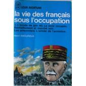 La Vie Des Fran�ais Sous L'occupation -1- L'exode De Juin 40 de henri amouroux