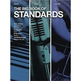 The big book of standards Piano Vocal Guitar