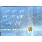Patrouille De France- Decollage Oreille Droite Passage Public Tonneaux Simultanes Trefle Eclatement Intermediaire Volute ... Envoi Sur Le Dernier Plat de COLLECTIF