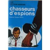 Chasseurs D'espions de Pinto Oreste Lieutenant-Colonel