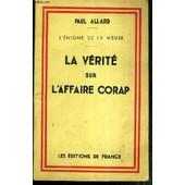 La Verite Sur L'affaire Corap - L'enigme De La Meuse de paul allard