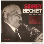And His All Stars - Sidney Bechet