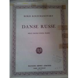 DANSE RUSSE Pièce facile pour Piano [Partition] by Boris Koltchanovsky