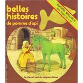 Belles Histoire De Pomme D'api N� 28 : Le Cheval Vert Du Seigneur Lionel ( Edition Speciale )