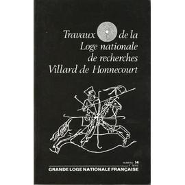 Travaux De La Loge Nationale De Recherches Villard De Honnecourt 14