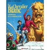 Le Chevalier Blanc - T 11, L'heritier De La Horde D'or de funcken, f. - funcken, l.