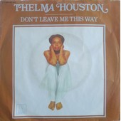 Don't Leave Me This Way - Thelma Houston