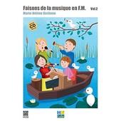 Faisons De La Musique En F.M. - Volume 2 (1cd Audio)