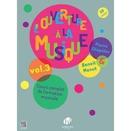 L'ouverture à la musique, volume 3 (1 CD inclus)
