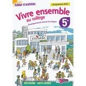 Enseignement Moral Et Civique - Vivre Ensemble Au Coll�ge 5e (Cahier D'activit�s) de Franck B�lis