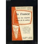 La France Crise Du Regime Crise De La Nation de BABOULENE- BERGER- CAILLOT- ALBERTINI- COURNIL...