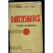 Ravensbruck- L Enfer Des Femmes de simone saint-clair
