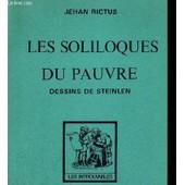 Les Soliloques Du Pauvre - Dessins De Steinlen - Colleciton Les Introuvables de jehan rictus