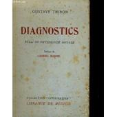 Diagnostics - Essai De Physiologie Sociale - Preface De Gabriel Marcel - Collection Civilisation de gustave thibon