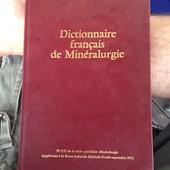 Dictionnaire Francais De La Min�ralurgie de Ginocchio