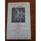 Romans Grecs Et Latins de P�trone - Apul�e
