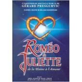 Rom�o Et Juliette - De La Haine � L'amour de G�rard Presgurvic