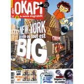 Okapi 989 - New York, La Ville O� Tout Est Big