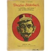 Dreyfus-Bilderbuch. Karikaturen Aller V�lker �ber Die Dreyfus-Affaire. de BEER CARAN D ACHE ETC ETC