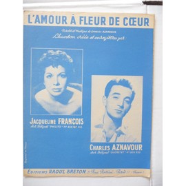L'AMOUR A FLEUR DE COEUR Aznavour, Jacqueline François