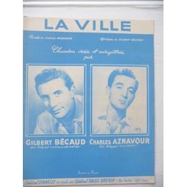 LA VILLE Gilbert Bécaud , Aznavour