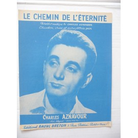 LE CHEMIN DE L'ETERNITE Charles Aznavour