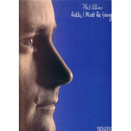 """Songbook """"Hello, I must be going!"""" de Phill Collins"""