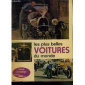 Ah Si J'avais Une... Des Plus Belles Voitures Du Monde - L'album Du Fanatique de serge pozzoli