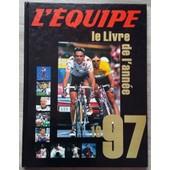 L'�quipe - Le Livre D'or De L'ann�e 1997 de L'�quipe