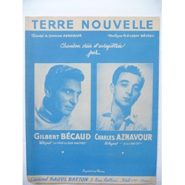 TERRE NOUVELLE Charles Aznavour  Gilbert Bécaud