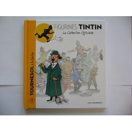 Collection Tintin N� 3 - Tournesol � La B�che