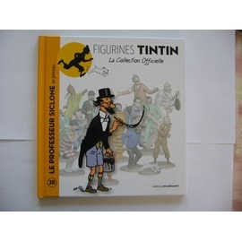 Collection Tintin N� 38 - Le Professeur Siclone Au Pinceau